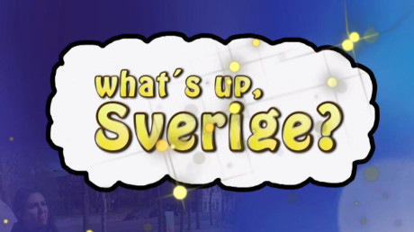 What's up Sverige?